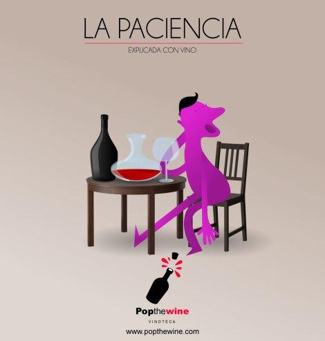 La paciencia explicada con vino,