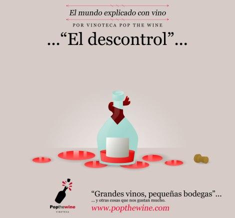 el_mundo_explicado_con_vino_el_descontrol
